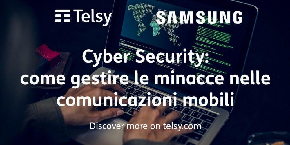Cyber Security: come gestire le minacce nelle comunicazioni mobili
