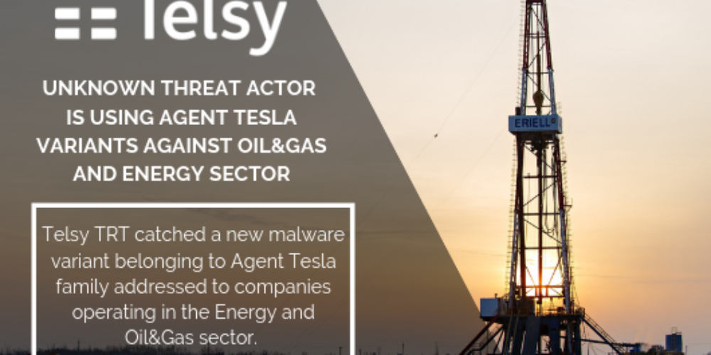 Unknown threat actor is using Agent Tesla variants against Oil&Gas and Energy Sector