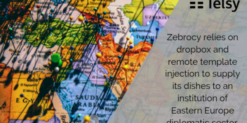 Zebrocy relies on dropbox and remote template injection to supply its dishes to an institution of Eastern Europe diplomatic sector.