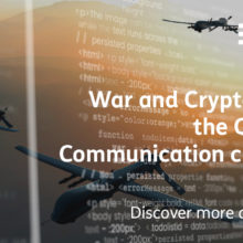 War and cryptography: the challenge of quantum communication
