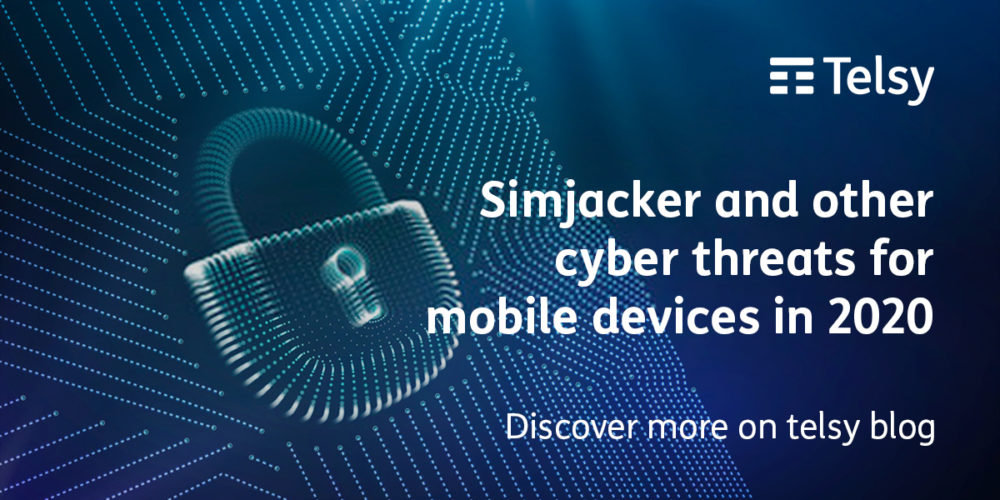 Simjacker and other cyber threats for mobile devices in 2020
